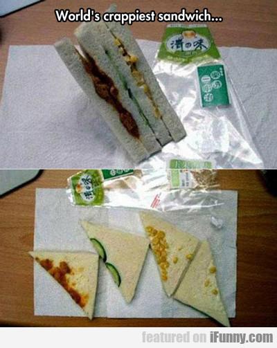 World's Crappiest Sandwich...