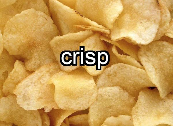 """25.) When you say the word """"crisp,"""" the world travels from the back of your mouth to the front."""