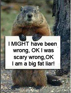 Groundhog screwed up!