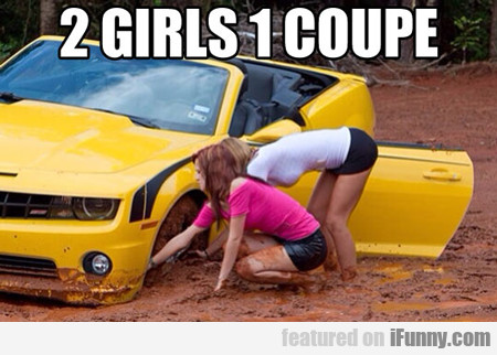 2 Girls, One Coupe...