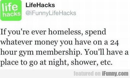 If You're Ever Homeless