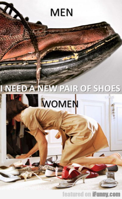 Men, I Need A New Pair Of Shoes...