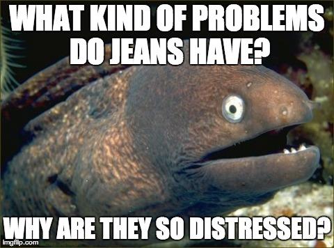 Jean problems