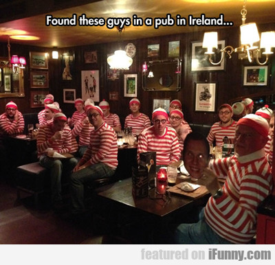 Found These Guys In A Pub In Ireland...