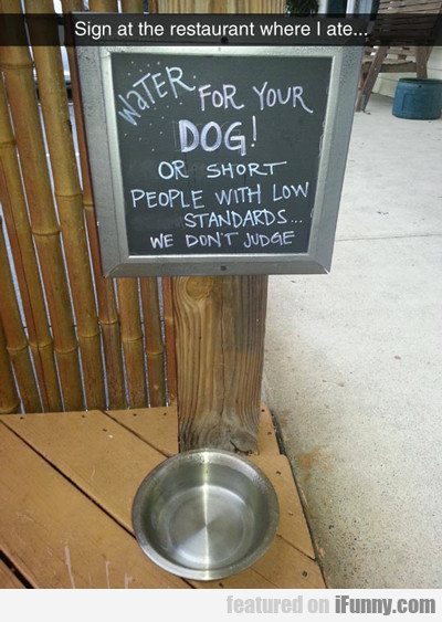 Sign At The Restaurant Where I Ate...
